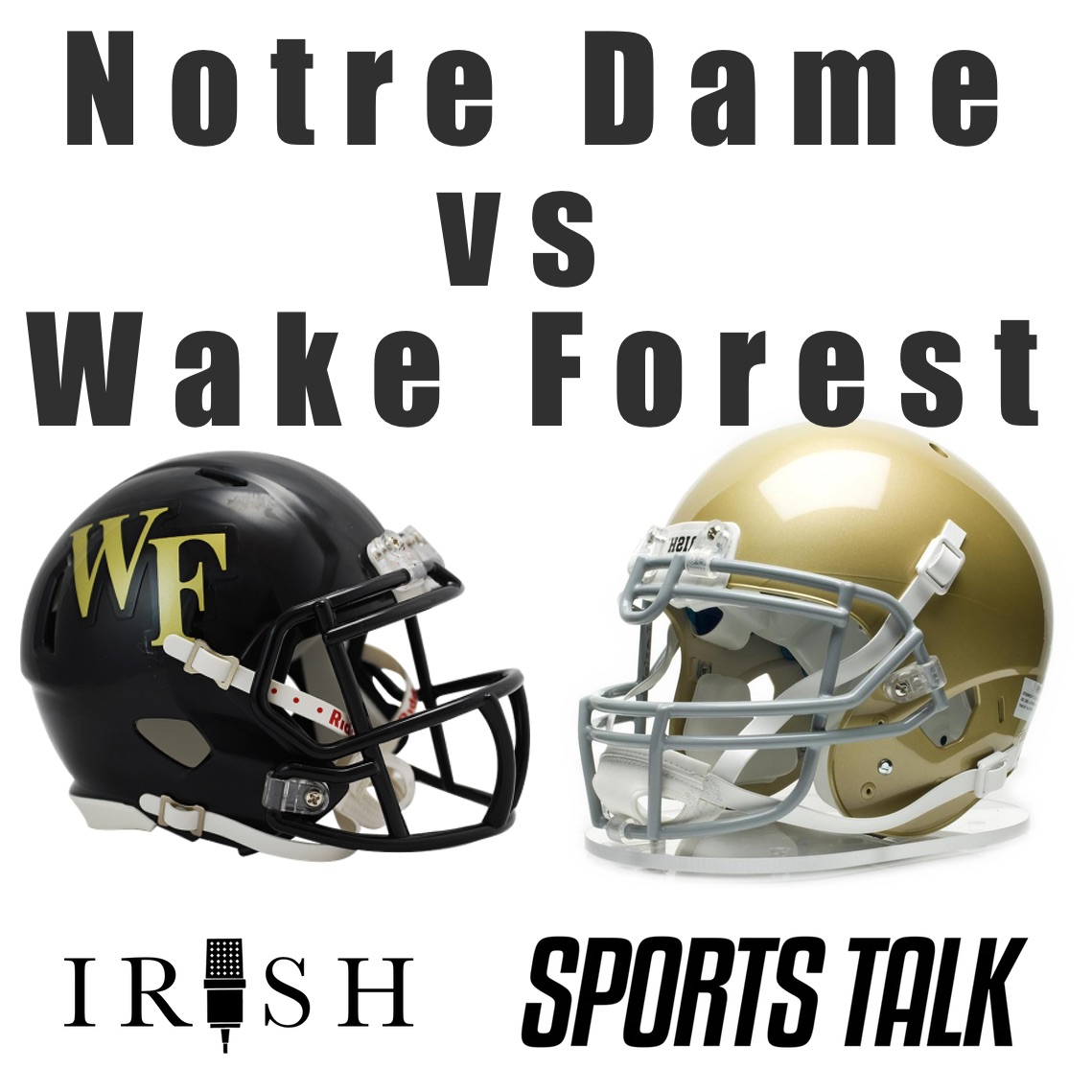 Podcast - Covering Notre Dame vs Wake Forest Football Matchup
